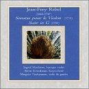 Jean-Frey Rebel: Sonatas pour le Violon; Suite in G