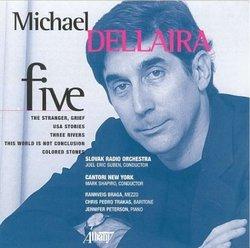 Michael Dellaira: Five