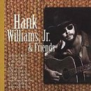 Hank Williams Jr & Friends