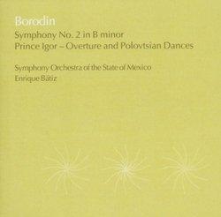 Symphony 2 / Overture / Polovitsian Dances