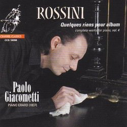 Rossini: Complete Works for Piano, Vol. 4