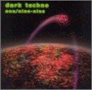 Dark Techno: One Nine Nine