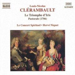 Clérambault - Le Triomphe d'Iris / Méchaly · Goubioud · Novelli · Bona · Le Concert Spirituel · Niquet