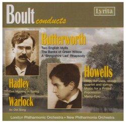 Boult Conducts Butterworth, Howells, Hadley & Warlock