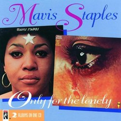 Mavis Staples/Only for the Lonely