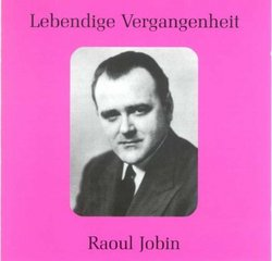 Lebendige Vergangenheit: Raoul Jobin