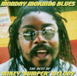 Monday Morning Blues-Best of