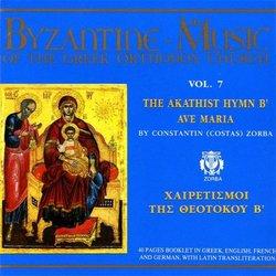 Vol. 7-the Akathist Hymn B' Ave Maria