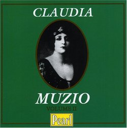 Claudia Muzio, Vol. 2