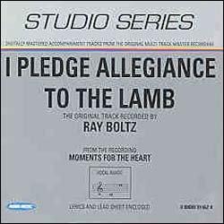 I Pledge Allegiance to the Lamb [accompaniment CD]