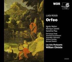 Rossi - Orfeo / Mellon · Zanetti · Piau · Favat · Fouchécourt · Salzmann · Corréas · Deletré · Les Arts Florissants · Christie