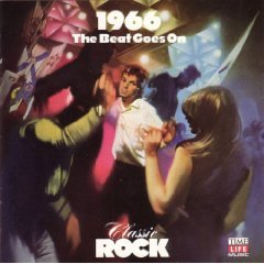 1966: The Beat Goes On (Time-Life Music Classic Rock)