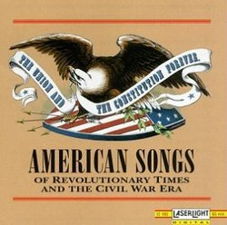 American Songs Of Revolutionary Times... (Laserlight)