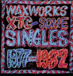 Waxworks: Singles 77-82