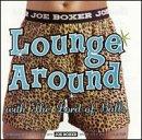 Joe Boxer: Lounge Around