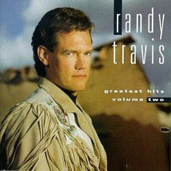 """Randy Travis - Greatest Hits, Vol. 2"""