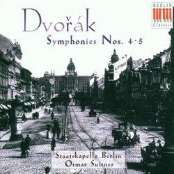 Antonín Dvorák: Symphonies Nos. 4 & 5
