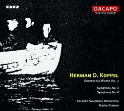 Hermann D. Koppel: Orchestral Works, Vol. 3