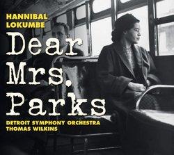 Hannibal Lokumbe: Dear Mrs. Parks