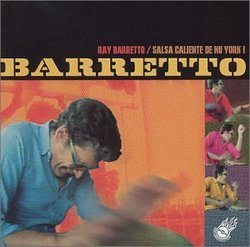 Barretto: Salsa Caliente De Nu York
