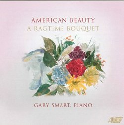 American Beauty: A Ragtime Bouquet