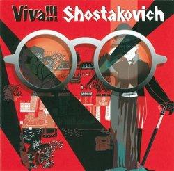 Viva Shostakovich