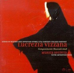 Songs Of Ecstasy And Devotion From A 17th Century Italian Convent - Vizzana / King, Musica Secreta