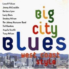 Big City Blues: West Coast Style