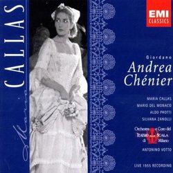 Giordano: Andrea Chenier  (complete opera live 1955) with Maria Callas, Mario del Monaco, Antonino Votto, Orchestra & Chorus of La Scala, Milan