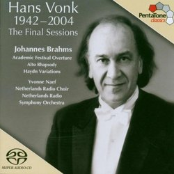 Hans Vonk, 1942-2004: The Final Sessions - Johannes Brahms [Hybrid SACD]