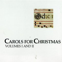 Carols for Christmas: Volumes I & II