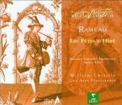 Rameau - Les Fetes d'Hebe / Daneman, Connolly, Fouchecourt, Agnew, Felix, Les Arts Florissants, Christie