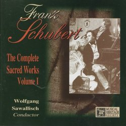 Schubert: The Complete Sacred Works, Volume 1