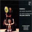 Rameau - Les Indes galantes / Les Arts Florissants, Christie