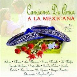 Canciones De Amor a La Mexicana