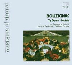 Bouzignac: Te Deum; Motets