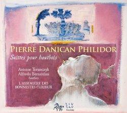 Pierre Danican Philidor: Suites pour hautbois