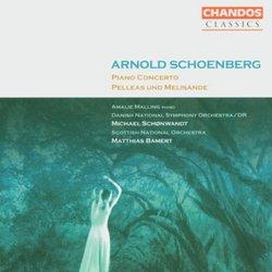 Arnold Schoenberg: Piano Concerto; Pelleas und Melisande