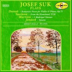 Josef Suk Plays Dvorak, Smetana & Martinu