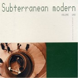 Vol. 1-Subterranean Modern