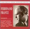 Ferdinand Frantz, Bassbariton