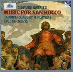 Giovanni Gabrieli: Music For San Rocco