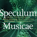 Speculum Musicae Performs Music By Emerging Composers - David Sanford: Chamber Concerto No. 3 (1992) / Morris Rosenzweig: Delta, the Perfect King - Chamber Concerto for Horn (1989) / Eric Moe: Kicking and Screaming (1994)