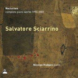 Salvatore Sciarrino: Nocturnes - Complete Piano Works 1994-2001