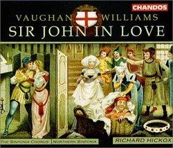Vaughan Williams - Sir John in Love / Hickox, Northern Sinfonia