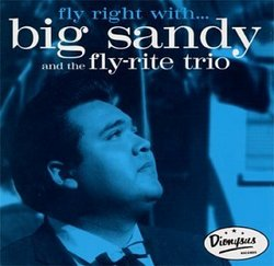 Fly Right With Big Sandy & Fly