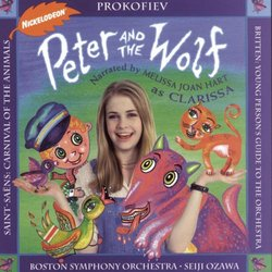 Prokofiev: Peter & The Wolf (Narrated By Melissa Joan Hart as Clarissa)