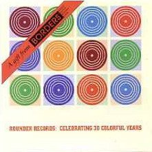 Rounder Records: Celebrating 30 Colorful Years