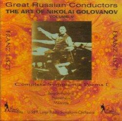 The Art of Nikolai Golovanov, Volume 5 (Complete Symphonic Poems I) (Berg Symphonie/Prometheus/Mazeppa) (Volume V)