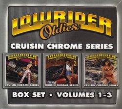 Lowrider Oldies 1-3: Cruisin Chrome